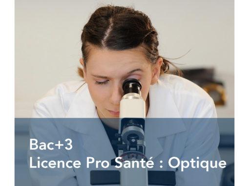 Licence Professionnelle Santé : Métiers de l'Optique et de la Vision